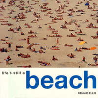 Life's Still a Beach by Rennie Ellis image