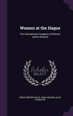 Women at the Hague by Emily Greene Balch image