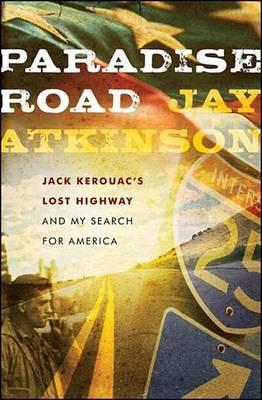 Paradise Road by Jay Atkinson
