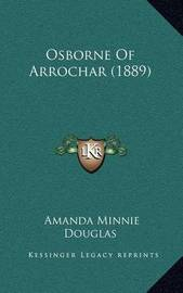 Osborne of Arrochar (1889) by Amanda Minnie Douglas