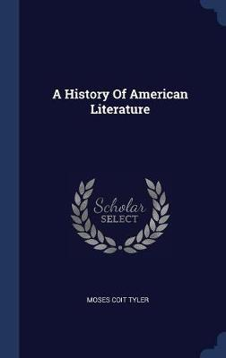 A History of American Literature by Moses Coit Tyler image