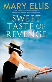 Sweet Taste of Revenge by Mary Ellis image