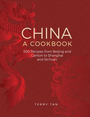 China: a cookbook by Terry Tan