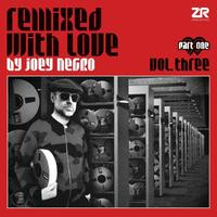 Remixed With Love by Joey Negro Vol.3 pt 1 by Va