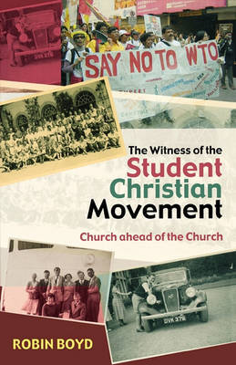 The Witness of the Student Christian Movement by Robin Boyd image