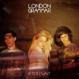 If You Wait (2LP) by London Grammar