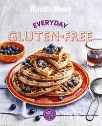 Everyday Gluten-Free by Australian Women's Weekly