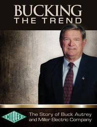 Bucking the Trend by Buck Autrey image