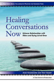 Healing Conversations Now by Joan Chadbourne