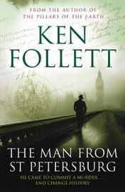 The Man from St Petersburg by Ken Follett