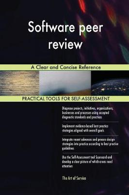 Software Peer Review a Clear and Concise Reference by Gerardus Blokdyk