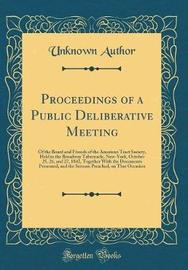 Proceedings of a Public Deliberative Meeting by Unknown Author image
