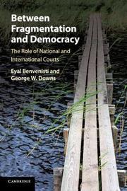 Between Fragmentation and Democracy by Eyal Benvenisti
