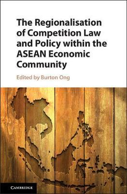 The Regionalisation of Competition Law and Policy within the ASEAN Economic Community image