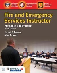 Fire And Emergency Services Instructor: Principles And Practice by Iafc