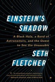 Einstein's Shadow by Seth Fletcher