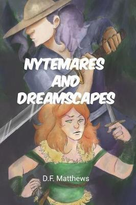 Nytemares and Dreamscapes by D F Matthews