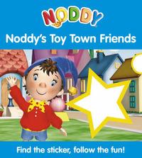 Noddy's Toy Town Friends: Sticker Board Book: Bk. 3 by Enid Blyton image