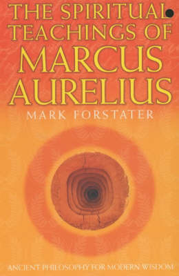 The Spiritual Teachings of Marcus Aurelius by Mark Forstater image