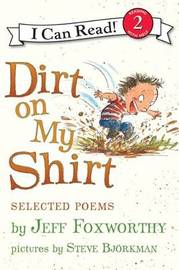 Dirt on My Shirt: Selected Poems by Jeff Foxworthy image