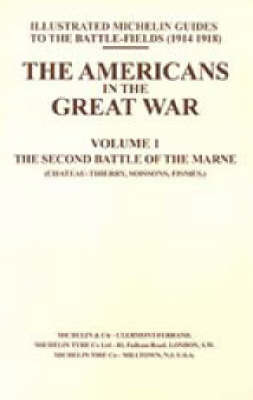 Bygone Pilgrimage: v. I: Americans in the Great War by Naval & Military Press