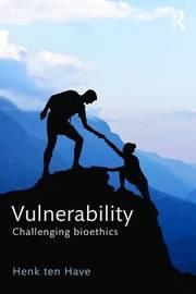 Vulnerability by Henk ten Have
