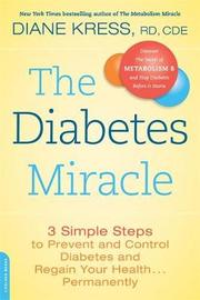 The Diabetes Miracle by Diane Kress