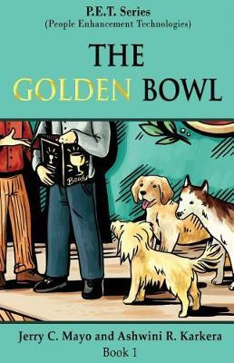 The Golden Bowl by Jerry C Mayo image