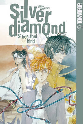 Silver Diamond Volume 5: Ties That Bind by Shiho Sugiura