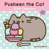 Pusheen the Cat 2018 Wall Calendar by Claire Belton