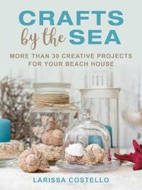 Crafts by the Sea by Larissa Costello image
