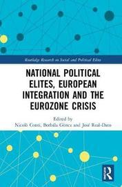 National Political Elites, European Integration and the Eurozone Crisis