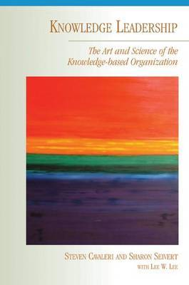 Knowledge Leadership by Steven A. Cavaleri