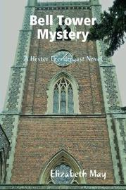Bell Tower Mystery by Elizabeth May