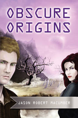 Obscure Origins by Jason Robert Macumber image