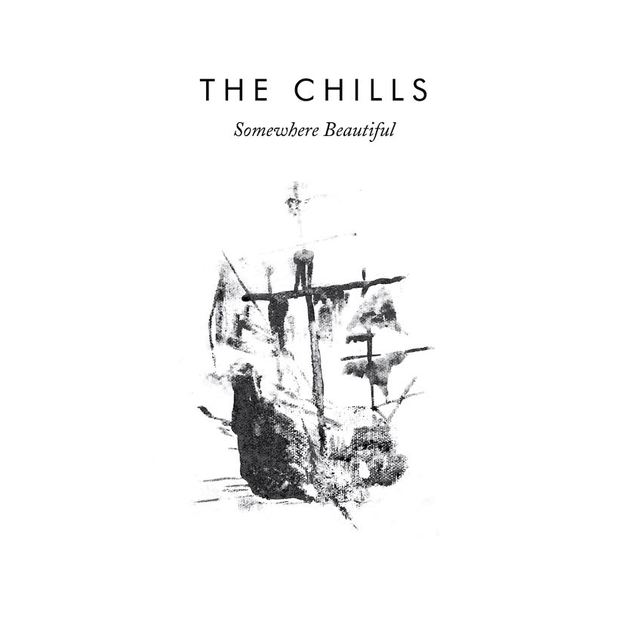 Somewhere Beautiful by The Chills