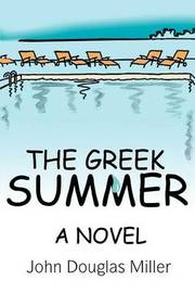 The Greek Summer by John Douglas Miller image