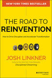 The Road to Reinvention by Josh Linkner
