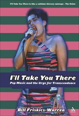 I'll Take You There by Bill Friskics-Warren
