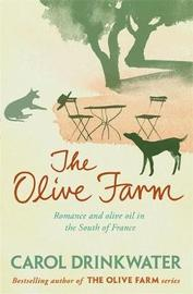The Olive Farm by Carol Drinkwater image