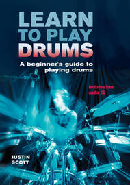 Learn to Play Drums by Justin Scott image
