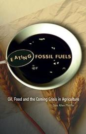 Eating Fossil Fuels by Dale Allen Pfeiffer image