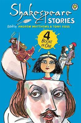 Shakespeare Stories by Andrew Matthews