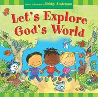 Let's Explore God's World by Debby Anderson image