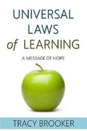 The Universal Laws of Learning by Tracy Brooker