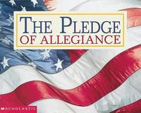 The Pledge of Allegiance by Scholastic