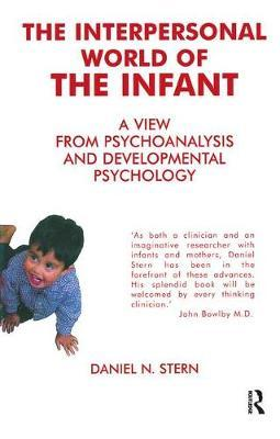 The Interpersonal World of the Infant by Daniel N. Stern image