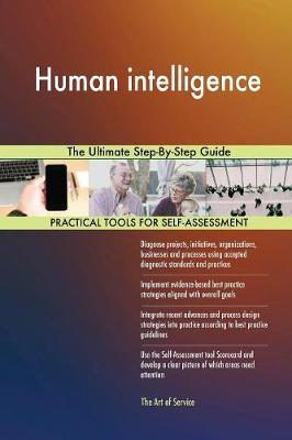 Human Intelligence the Ultimate Step-By-Step Guide by Gerardus Blokdyk image