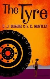 The Tyre by C. J. Dubois image