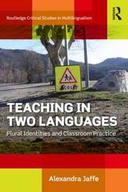 Teaching in Two Languages by Alexandra Jaffe